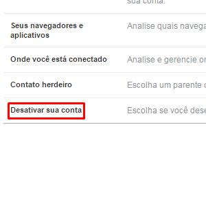 """3-A última opção é a que desativa o Facebook. Clique em """"Desativar Conta"""" e um outro menu será aberto."""
