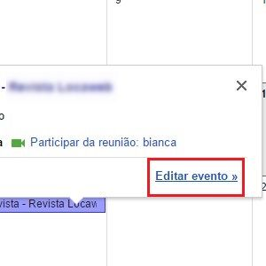 3. Sua agenda será reservada. Agora, clique em cima do compromisso e aperte Editar evento para complementar as informações e convidar pessoas.