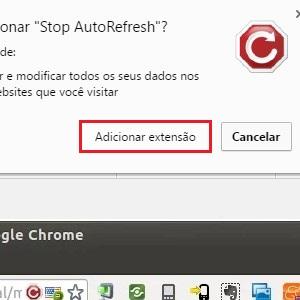 2. Dê um clique em Adicionar extensão e pronto! A aplicação impedirá que os sites atualizem sozinho.