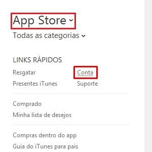 2. No menu da lateral direita, mude para a opção App Store. Depois, vá até Links Rápidos e clique em Conta.